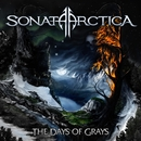 The Days Of Grays/Sonata Arctica