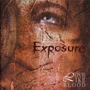 Exposure/Love Like Blood