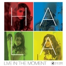 Live in the Moment/Hala Al Turk