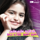 Happy Happy/Hala Al Turk