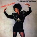 Throw You Down/Thelma Houston