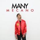 Mecano (Radio Version)/Many