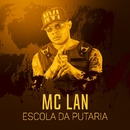 Escola da putaria/MC Lan