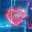 O Amor Existe (Meu Amor) [feat. MAR ABERTO]/Selva
