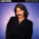 Storm Windows/John Prine