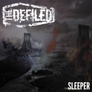 Sleeper/The Defiled