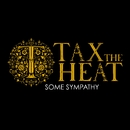 Some Sympathy/Tax The Heat