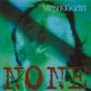 None (EP)/Meshuggah
