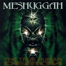 The True Human Design (Maxi - CD)/Meshuggah