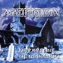 Higher Art Of Rebellion/Agathodaimon