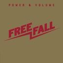 Power & Volume/Free Fall