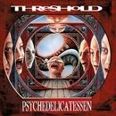 Psychedelicatessen (Definitive Edition) [Bonus Version]/Threshold
