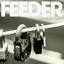 Everybody Hurts/Feeder