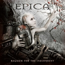 Requiem For The Indifferent/Epica