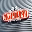 Lipservice/Gotthard