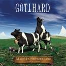 Made In Switzerland/Gotthard