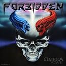 Omega Wave/Forbidden