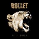 Full Pull/Bullet