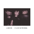 Clockwork (feat. Telle Smith)/AMOR
