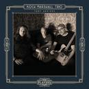 Toby Arrives/Koch Marshall Trio
