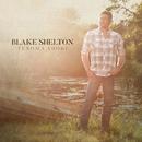 I Lived It (Texoma Shore Throwback Series)/Blake Shelton