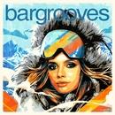 Bargrooves Après Ski 7.0/Various Artists