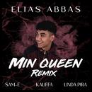 Min Queen (feat. Kaliffa, Linda Pira, SAMI)/Elias Abbas