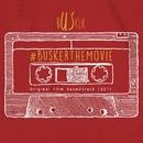 Busker (Original Motion Picture Soundtrack)/Various Artists