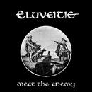 Meet The Enemy/Eluveitie