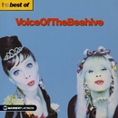 The Best of Voice Of The Beehive/Voice Of The Beehive