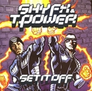 Set It Off/Shy FX & T-Power