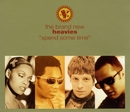 Spend Some Time/Brand New Heavies, The