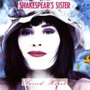 Sacred Heart/Shakespear's Sister