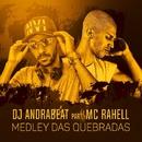 Medley das quebradas (Participação especial MC Rahell)/DJ Adrabeat