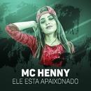 Ele esta apaixonado/MC Henny