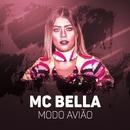 Modo avião/MC Bella