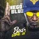 Boa sorte ai/MC Nego Blue