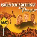 Happy People/Mr. President