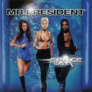 Space Gate/Mr. President