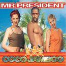 Coco Jamboo/Mr. President