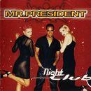Night Club/Mr. President