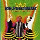 Up'n Away - The Album/Mr. President