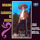 Corridos y Canciones de México/Juan Manuel Bernal