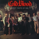 First Taste Of Sin/Cold Blood