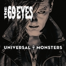 Universal Monsters/The 69 Eyes