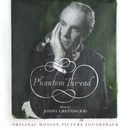 Phantom Thread (Original Motion Picture Soundtrack)/Jonny Greenwood