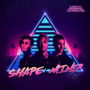Shape of My Mind/Neon Dreams