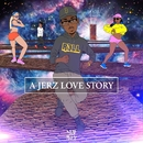 A JERZ Love Story EP/R3LL