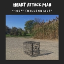 100 mg (Millennial)/Heart Attack Man