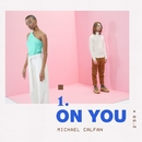 On You/Michael Calfan
